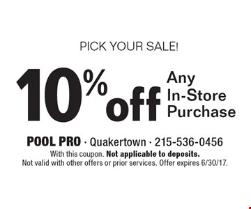 PICK YOUR SALE! 10% off Any In-Store Purchase. With this coupon. Not applicable to deposits. Not valid with other offers or prior services. Offer expires 6/30/17.