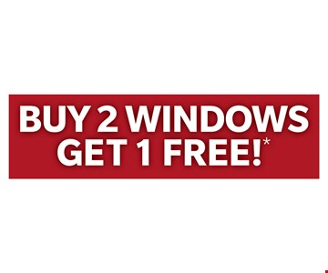 Buy 2 Windows Get 1 Free