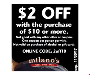 $2 off with the purchase of $10 or more
