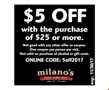$5 OFF with the purchases of $25 or more
