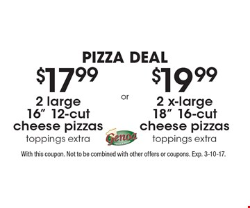 Pizza deal $19.99 2 x-large 18