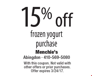 15% off frozen yogurt purchase. With this coupon. Not valid with other offers or prior purchases. Offer expires 3/24/17.