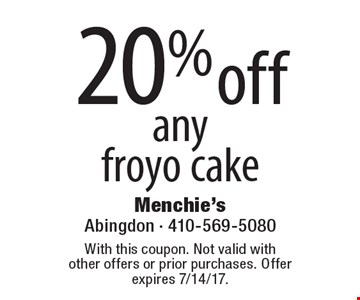 20% off any froyo cake. With this coupon. Not valid with other offers or prior purchases. Offer expires 7/14/17.