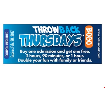 Buy one admission, Get one FREE! 2 hours, 90 minutes or 1 hour. Thursdays only. May not be combined with other promotional offers. May not be applied to previous  purchases. Not valid for group or birthday parties. Must be redeemed in Trampoline Park. Not available online.