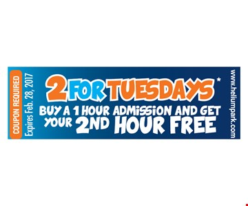 Buy a 1 hour admission, Get a 2nd hour FREE. Tuesdays only. May not be combined with other promotional offers. May not be applied to previous  purchases. Not valid for group or birthday parties. Must be redeemed in Trampoline Park. Not available online.