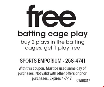 free batting cage play, buy 2 plays in the batting cages, get 1 play free CWB0317. With this coupon. Must be used same day of purchases. Not valid with other offers or prior purchases. Expires 4-7-17.