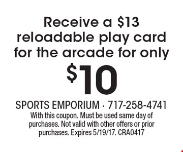 Receive a $13 reloadable play card for the arcade for only $10. With this coupon. Must be used same day of purchases. Not valid with other offers or prior purchases. Expires 5/19/17. CRA0417