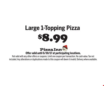 Large 1-Topping Pizza $8.99
