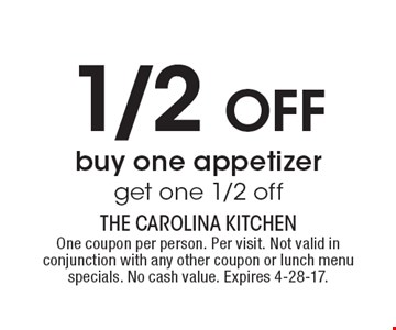 1/2 OFF buy one appetizer get one 1/2 off. One coupon per person. Per visit. Not valid in conjunction with any other coupon or lunch menu specials. No cash value. Expires 4-28-17.