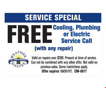 Free service call with repair.