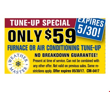 Only $59 Furnace or Air-Conditioning Tune-up