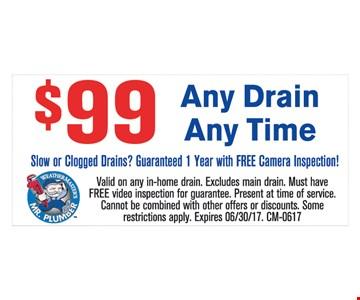 $99 Any Drain Any Time