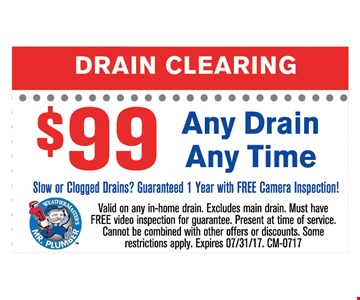 Drain clearing $99. any drain any time
