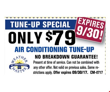 tune up special - Only $79 air conditioning tune-up