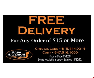 Free Delivery for any order of $15 or more.
