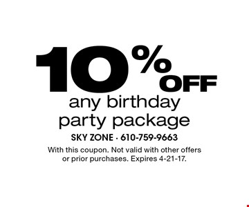 10% off any birthday party package. With this coupon. Not valid with other offers or prior purchases. Expires 4-21-17.