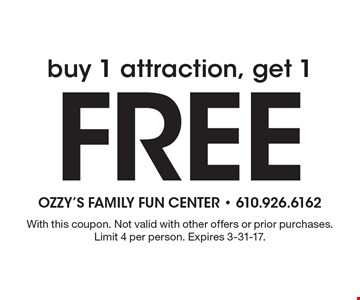 Buy 1 attraction, get 1 Free . With this coupon. Not valid with other offers or prior purchases. Limit 4 per person. Expires 3-31-17.