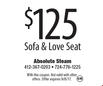 $125 Sofa & Love Seat. With this coupon. Not valid with otheroffers. Offer expires 9/8/17.
