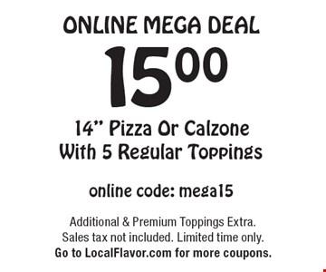 Online Mega Deal. $15.00 14