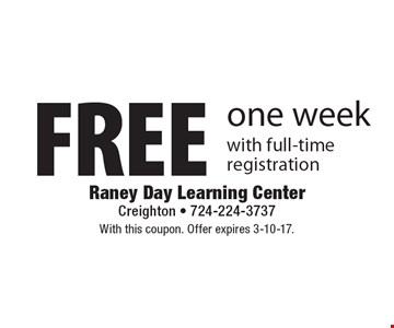 Free one week with full-time registration. With this coupon. Offer expires 3-10-17.