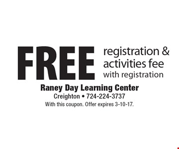 Free registration & activities fee with registration. With this coupon. Offer expires 3-10-17.
