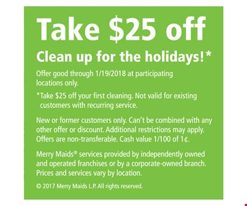 Take $25 off clean up for the holidays