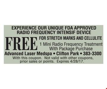 Free 1 Mini Radio Frequency Treatment