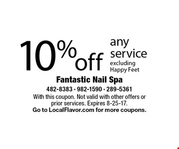10% off any service excluding Happy Feet. With this coupon. Not valid with other offers or prior services. Expires 8-25-17. Go to LocalFlavor.com for more coupons.