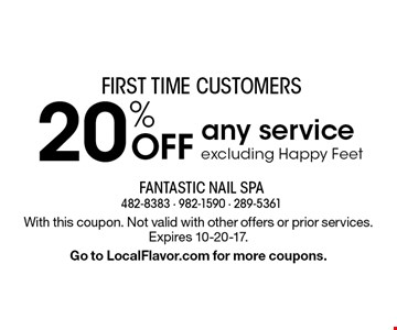 First Time Customers. 20% Off Any Service. Excluding Happy Feet. With this coupon. Not valid with other offers or prior services. Expires 10-20-17. Go to LocalFlavor.com for more coupons.