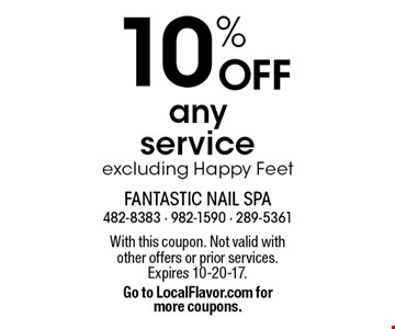 10% OFF any service excluding Happy Feet. With this coupon. Not valid with other offers or prior services. Expires 10-20-17. Go to LocalFlavor.com for more coupons.