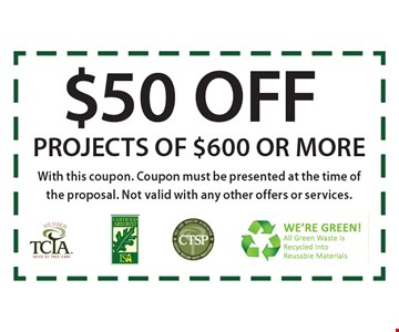 $50 Off Projests Of $600 Or More