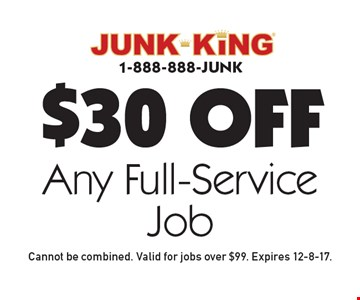 $30 Off Any Full-Service Job. Cannot be combined. Valid for jobs over $99. Expires 12-8-17.