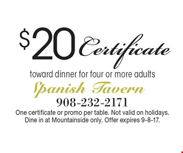 $20 Certificate toward dinner for four or more adults. One certificate or promo per table. Not valid on holidays. Dine in at Mountainside only. Offer expires 9-8-17.
