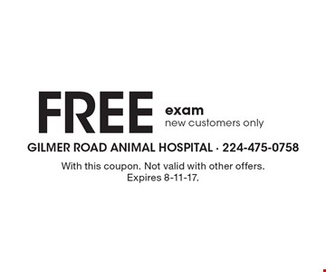 Free exam new customers only. With this coupon. Not valid with other offers. Expires 8-11-17.