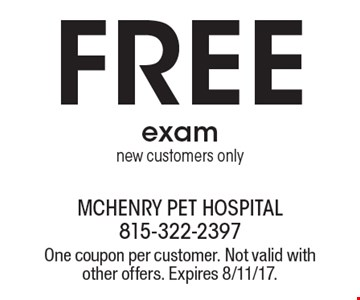 Free exam. New customers only. One coupon per customer. Not valid with other offers. Expires 8/11/17.