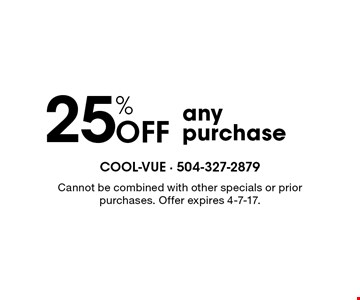 25% Off any purchase. Cannot be combined with other specials or prior purchases. Offer expires 4-7-17.