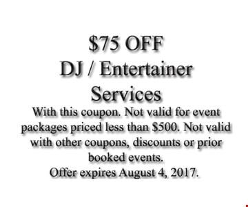 $75 Off DJ/Entertainer Services