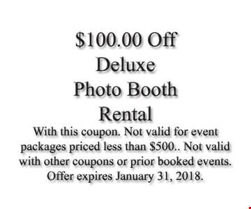 $100.00 Off Deluxe Photo Booth Rental