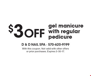 $3 OFF gel manicure with regular pedicure. With this coupon. Not valid with other offers or prior purchases. Expires 3-30-17.