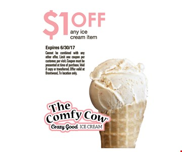$1 off any ice cream item.