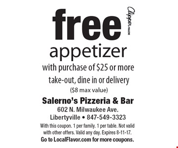 Free appetizer with purchase of $25 or more. Take-out, dine in or delivery ($8 max value). With this coupon. 1 per family. 1 per table. Not valid with other offers. Valid any day. Expires 8-11-17. Go to LocalFlavor.com for more coupons.