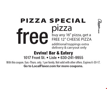 PIZZA SPECIAL. Free pizza. Buy any 16