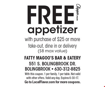 FREE appetizer with purchase of $25 or more. Take-out, dine in or delivery ($8 max value). With this coupon. 1 per family. 1 per table. Not valid with other offers. Valid any day. Expires 6-30-17.Go to LocalFlavor.com for more coupons.