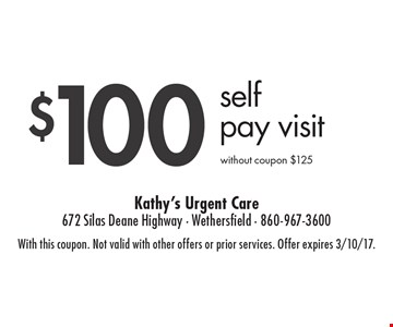 $100 Self Pay Visit. without coupon $125. With this coupon. Not valid with other offers or prior services. Offer expires 3/10/17.
