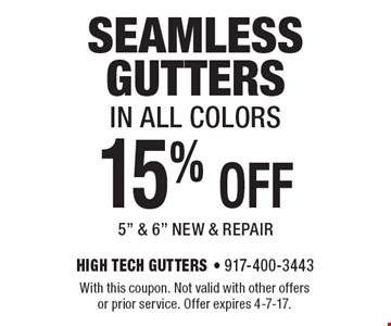 15% off seamless gutters in all colors, 5