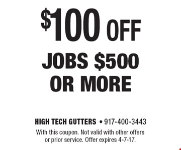 $100 off jobs $500 or more. With this coupon. Not valid with other offers or prior service. Offer expires 4-7-17.
