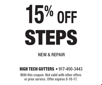15% OFF steps. With this coupon. Not valid with other offers or prior service. Offer expires 8-18-17.
