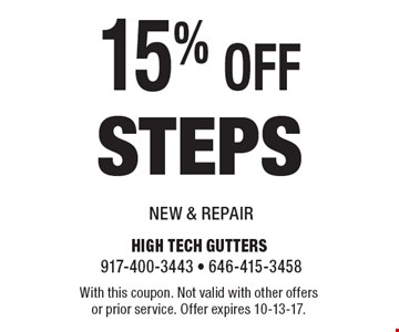 15% off steps. With this coupon. Not valid with other offers or prior service. Offer expires 10-13-17.