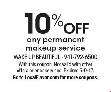 10% OFF any permanent makeup service. With this coupon. Not valid with other offers or prior services. Expires 6-9-17.Go to LocalFlavor.com for more coupons.