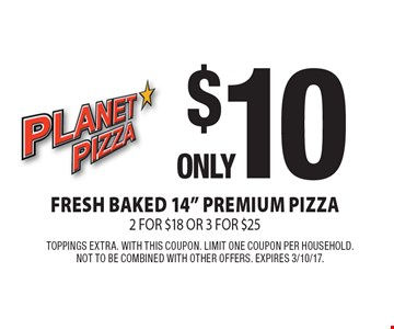 Only $10 Fresh Baked 14